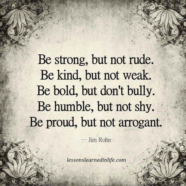 be strong citat Be strong, kind, bold, humble | Quotes | Pinterest | Citat  be strong citat