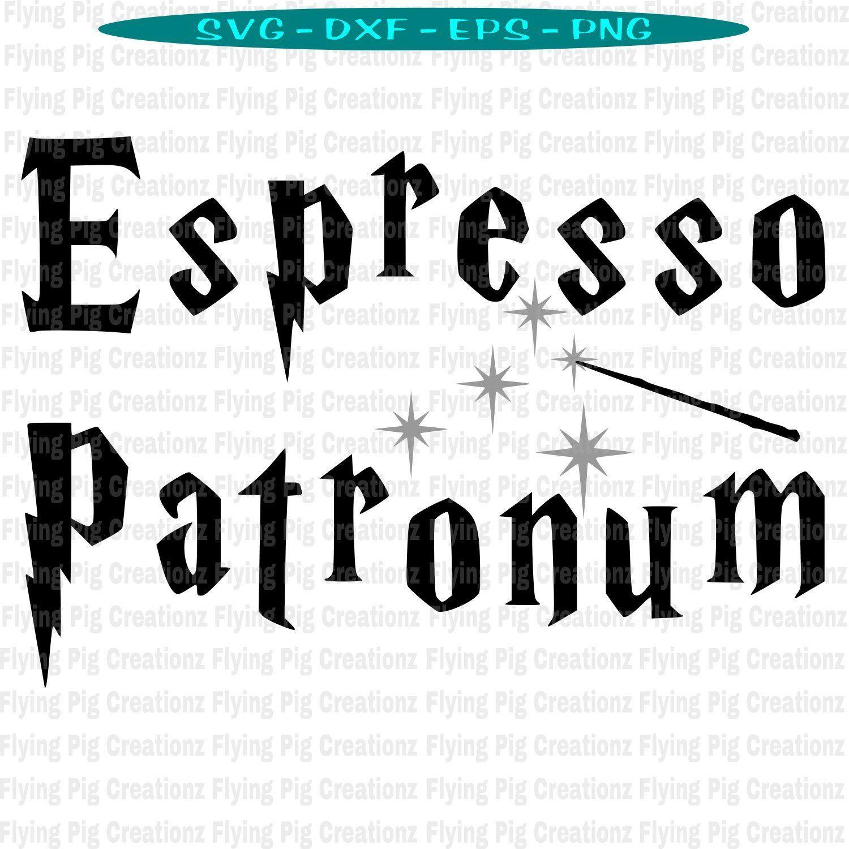 Espresso Patronum svg, Hogwarts Coffee Spell svg, Coffee Spell svg