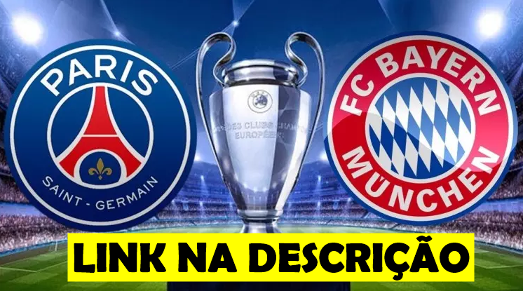 Psg X Bayern De Munique Onde Assistir Final Da Champions League Online Ao Vivo Gratis Psg Bayern Champions League