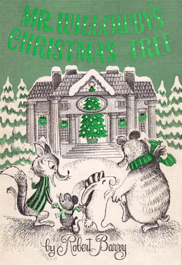 Mr. Willowby\'s Christmas Tree by Robert Barry (1963). | Christmas ...