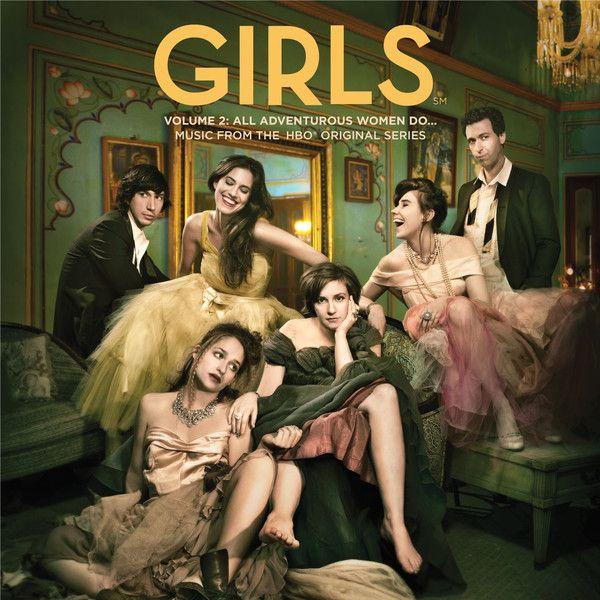 Girls, Vol. 2_ All Adventurous Women Do... (Music From the