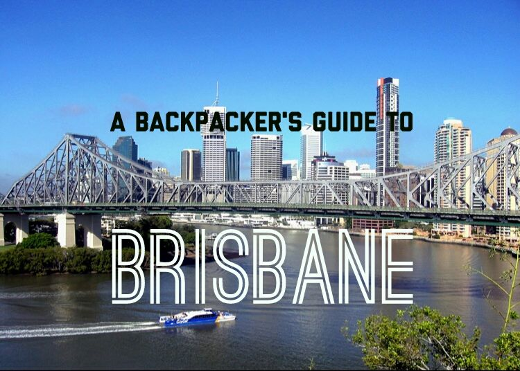 A Backpacker's Travel Guide to Brisbane