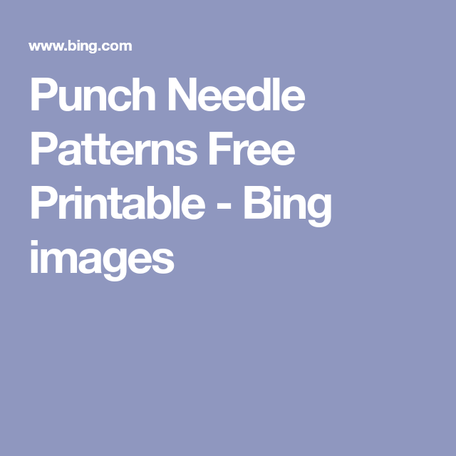image about Free Printable Punch Needle Patterns named Punch Needle Styles Free of charge Printable - Bing photos