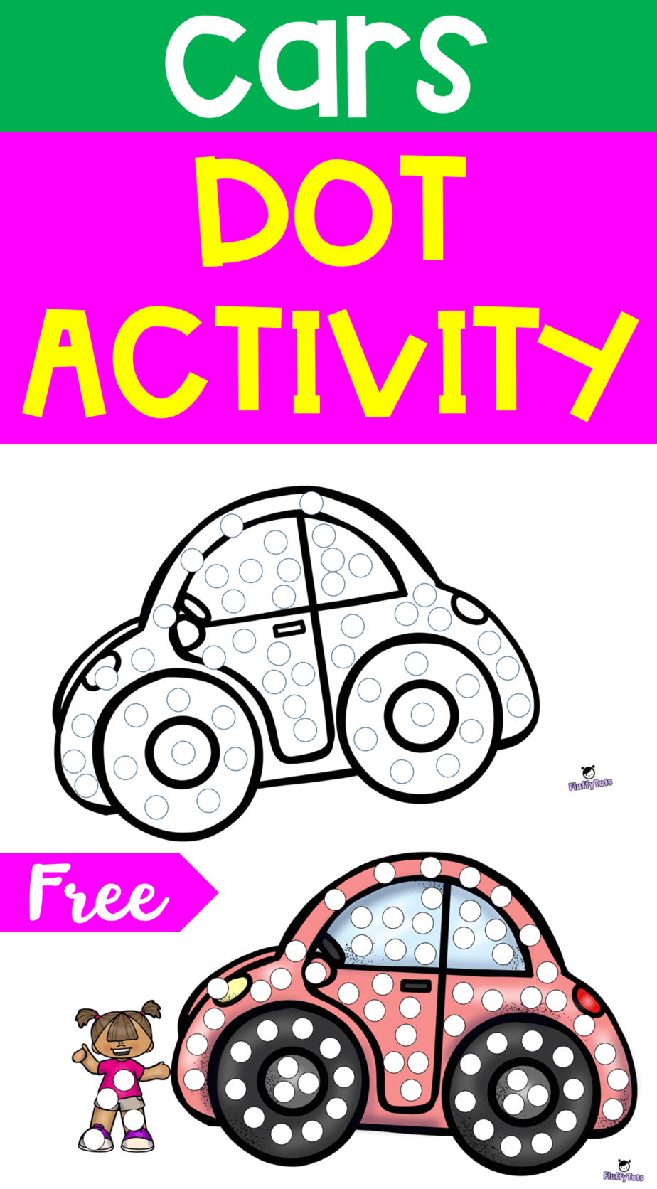Spring Transport Car Dot Activity Free Printable For Your Toddlers Preschools And Pre K Transportation Theme Preschool Transportation Preschool Dot Markers [ 1672 x 924 Pixel ]