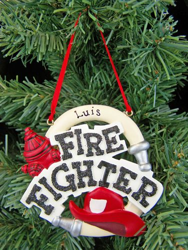Firefighter Ornament - Personalized - Firefighter Ornament - Personalized Firefighter Christmas
