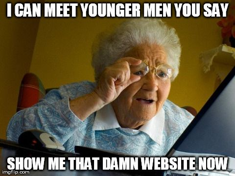 best woman dating a younger man memes