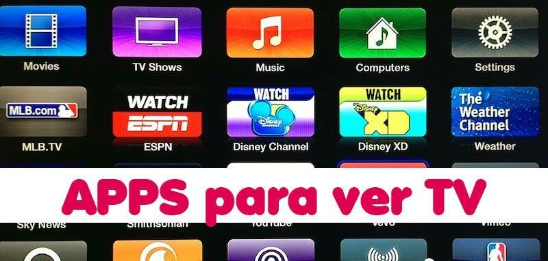 Aplicaciones Para Ver La Tele Desde El Celular Tablet Y Tv Box En