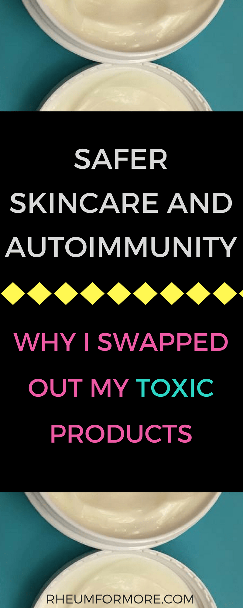 Swapping out toxic skincare products will greatly limit