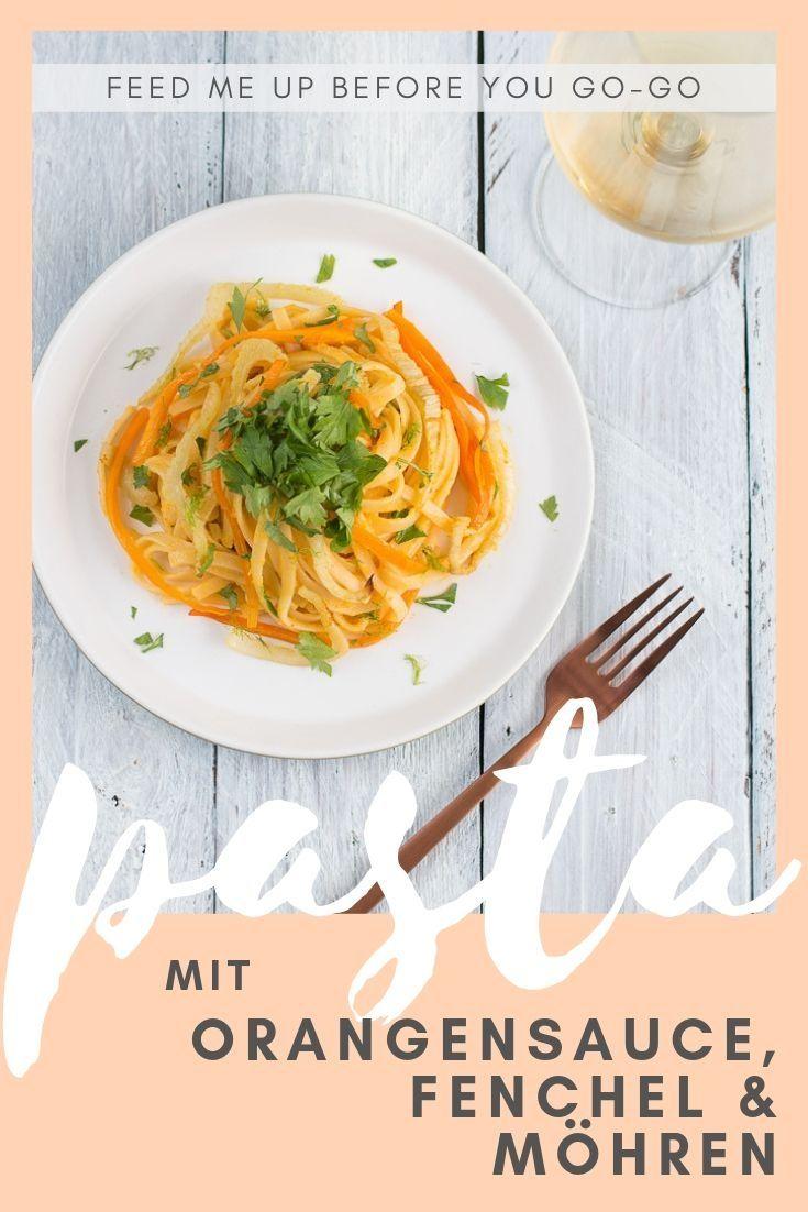 Pasta in Orangensauce mit Fenchel und Möhren aus dem Ofen