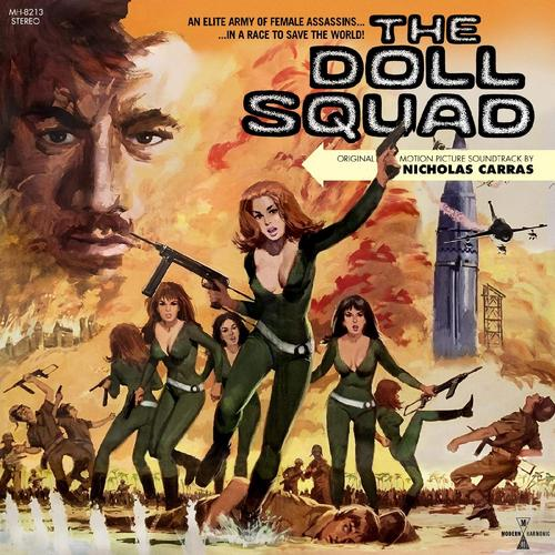 Original Motion Picture Soundtrack Vinyl Release For The Action Adventure Film The Doll Squad 1973 The Music Wa In 2020 Soundtrack Motion Picture Soundtrack Music