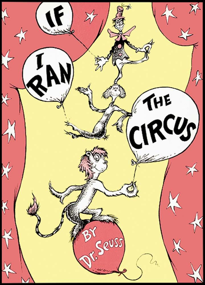If i ran the circus with images dr seuss illustration