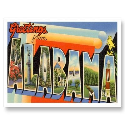 Greetings from  Alabama AL Post Card by scooterbaby