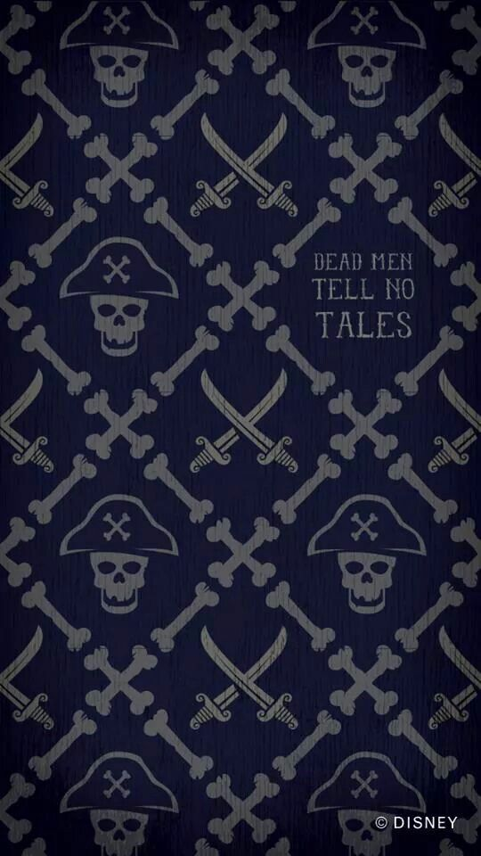 Dead Men Tell No Tales Cell Phone Wallpaper - Disney, Disneyland, Pirates of the Caribean, POTC, Skull & Crossed Bones