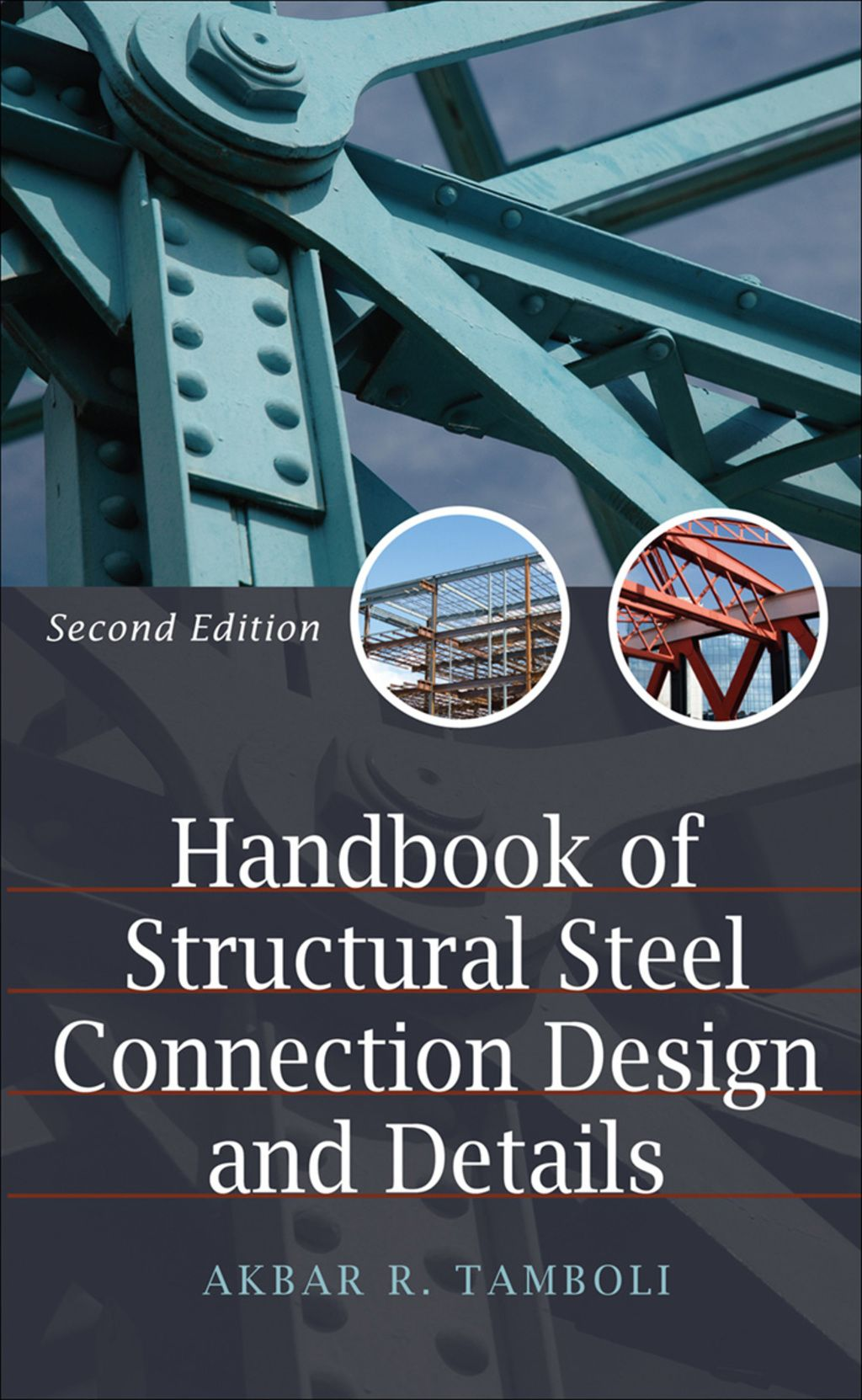 Handbook of Steel Connection Design and Details (eBook) in 2019