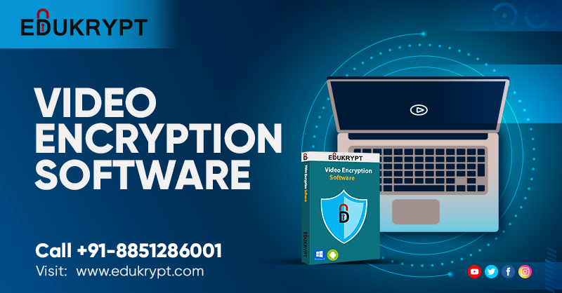 Password Protected Video Encryption Software 2019
