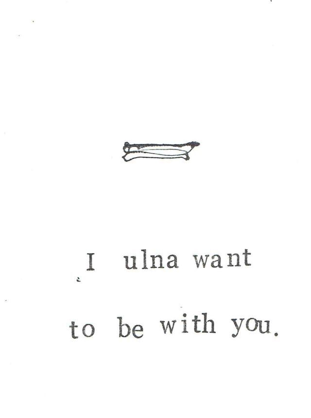 Ulna Want To Be With You Skeleton Anatomy Funny Love Card 42763 ...