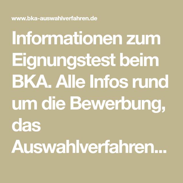 informationen zum eignungstest beim bka alle infos rund um die bewerbung das auswahlverfahren - Bka Bewerbung