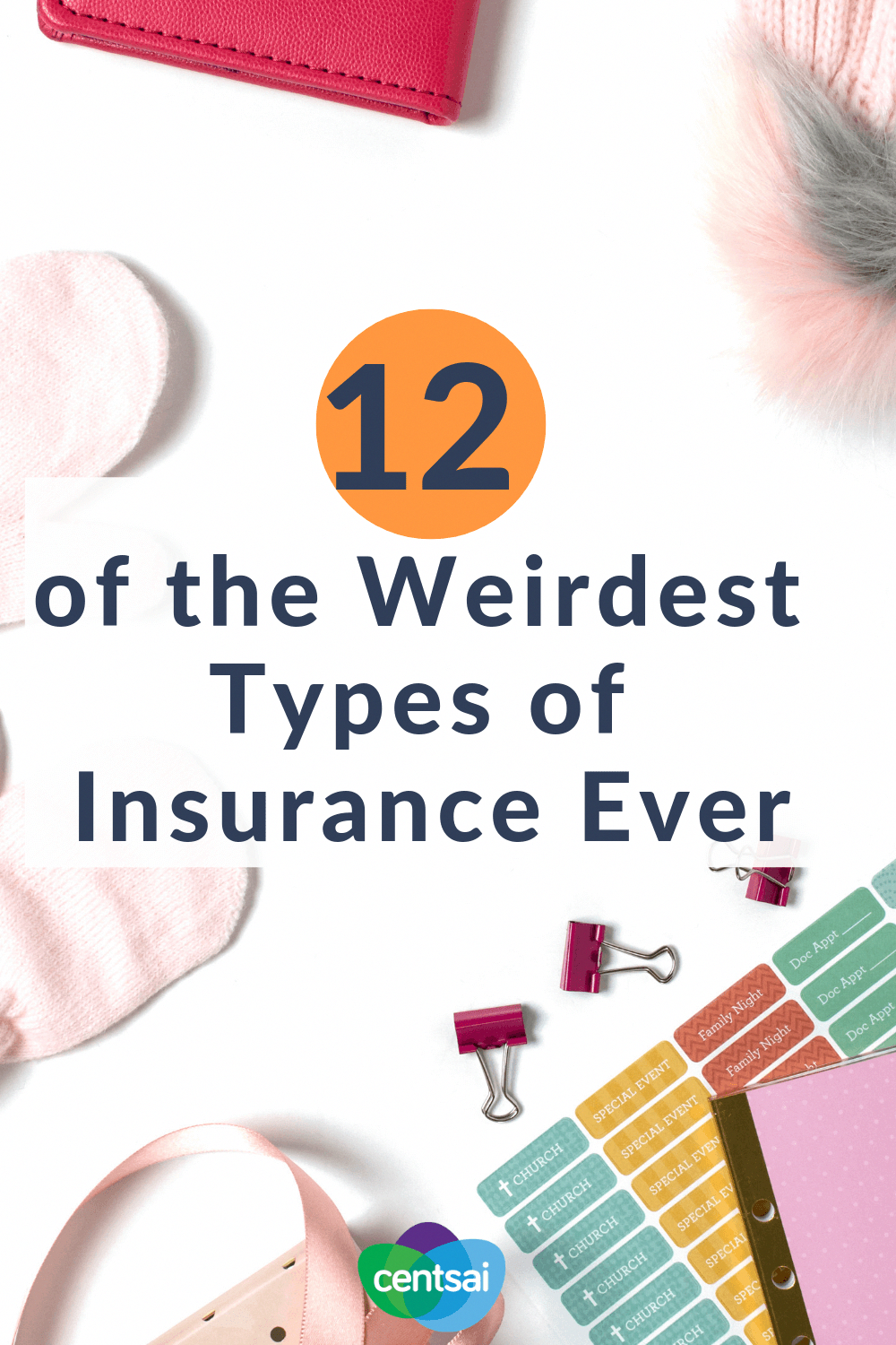 12 Weird Types Of Insurance You Probably Never Heard Of Best