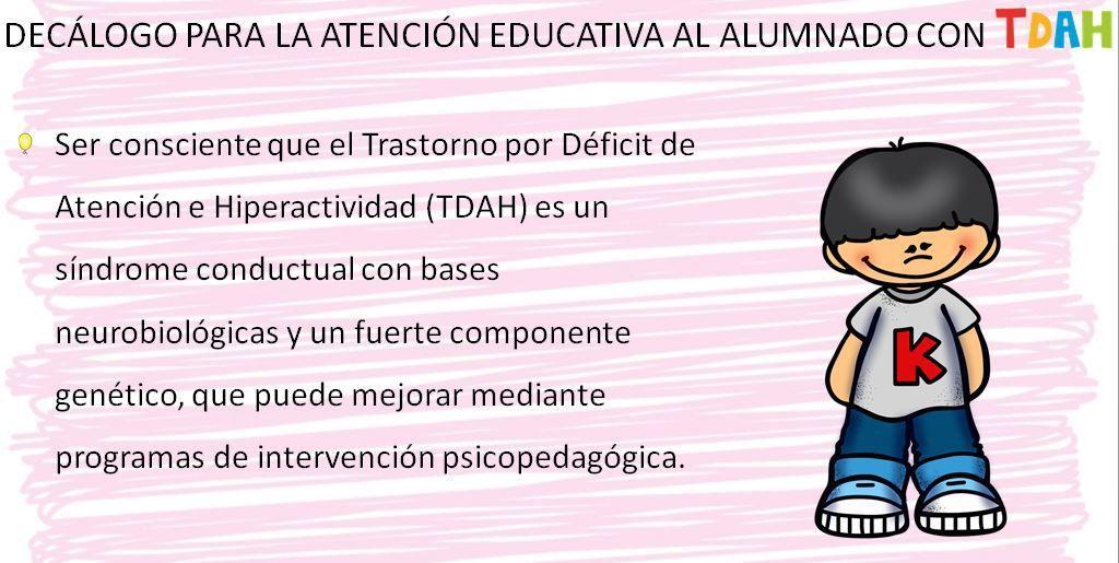 DECÁLOGO PARA LA ATENCIÓN EDUCATIVA AL ALUMNADO CON TDAH