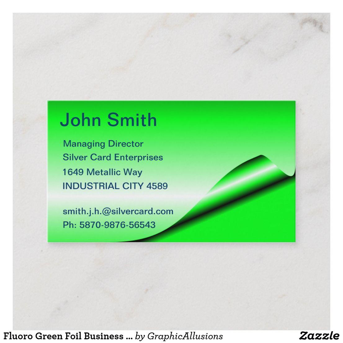 Fluoro Green Foil Business Cards Zazzle Com In 2021 Foil Business Cards Business Cards Cards