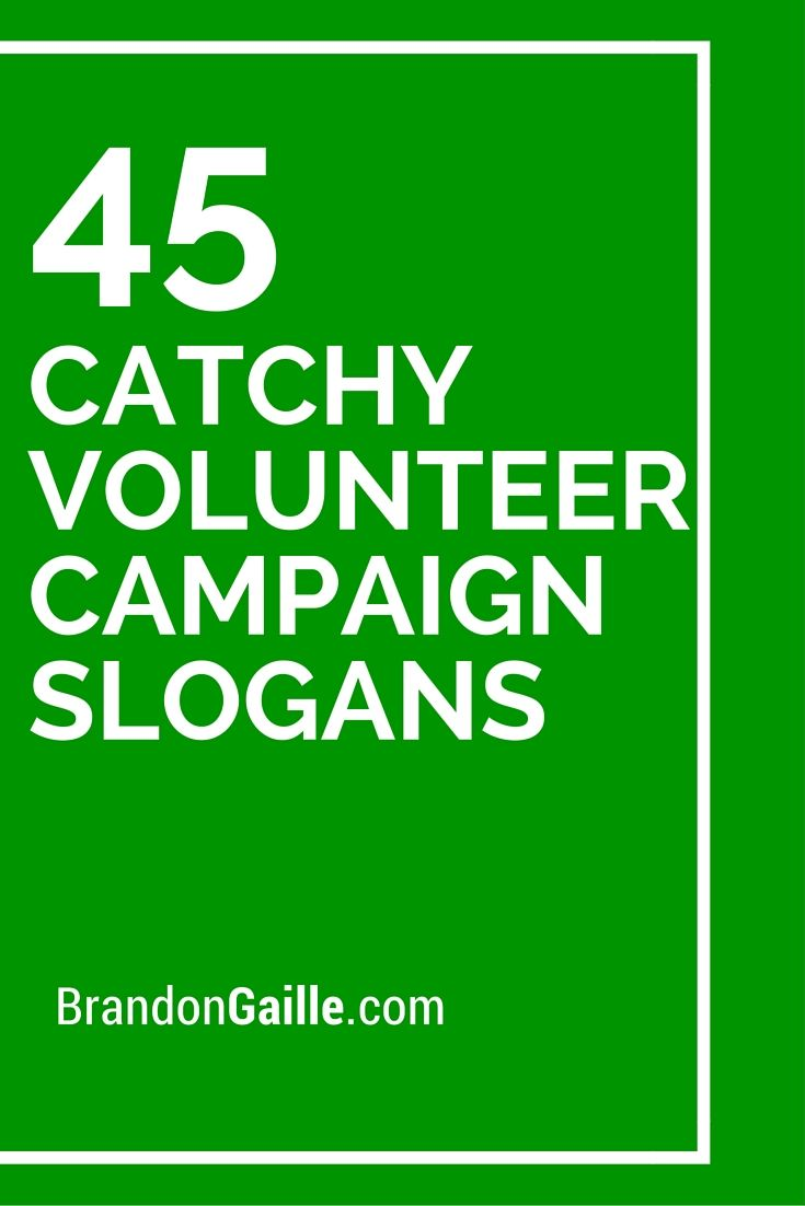 list of 75 catchy volunteer campaign slogans