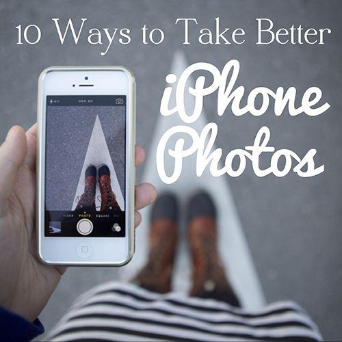 10 Ways To Take Better IPhone Photos (especially Self