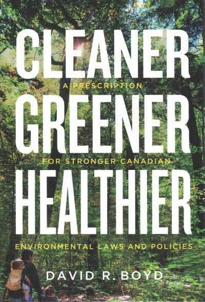 Cleaner, Greener, Healthier A Prescription for Stronger Canadian