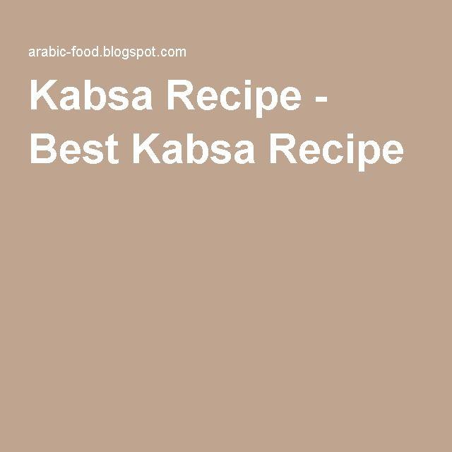 Kabsa Recipe - Best Kabsa Recipe