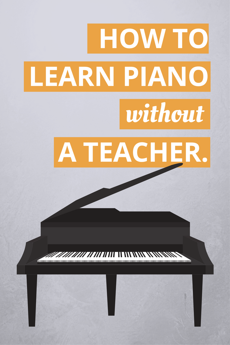 How To Learn Piano Without A Teacher find out what it