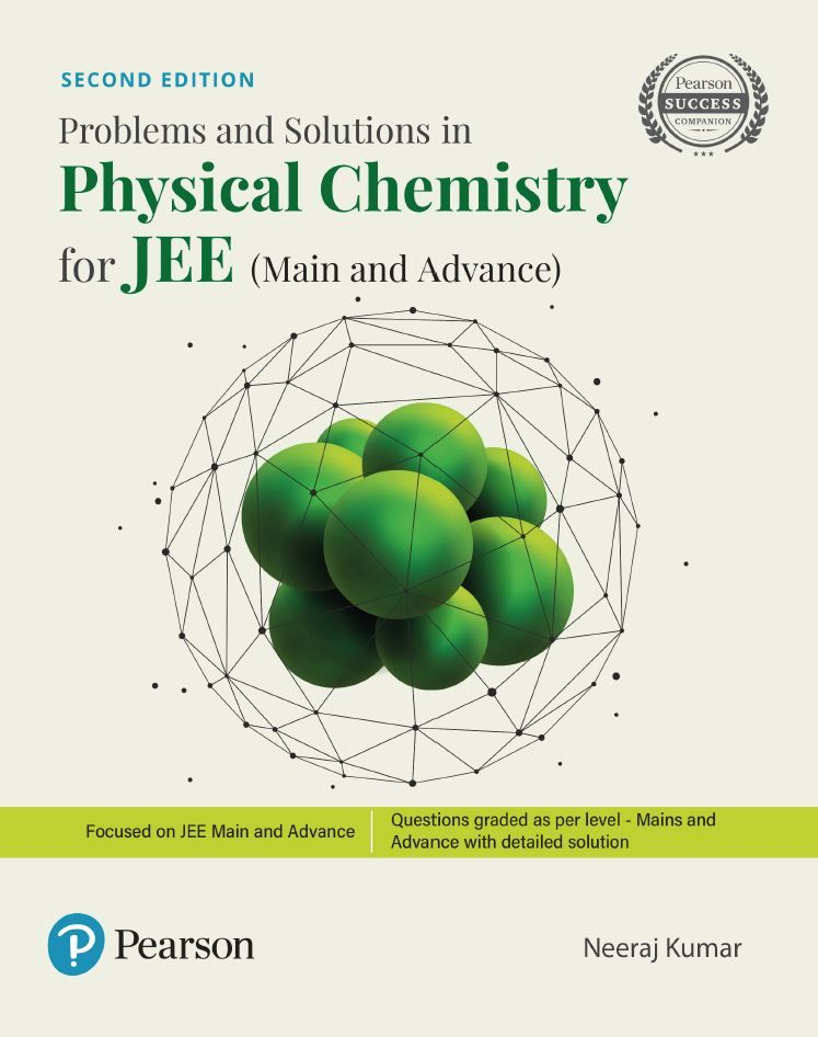Problems And Solutions In Physical Chemistry 2nd 2e By Neeraj Kumar Physical Chemistry Problem And Solution Chemistry