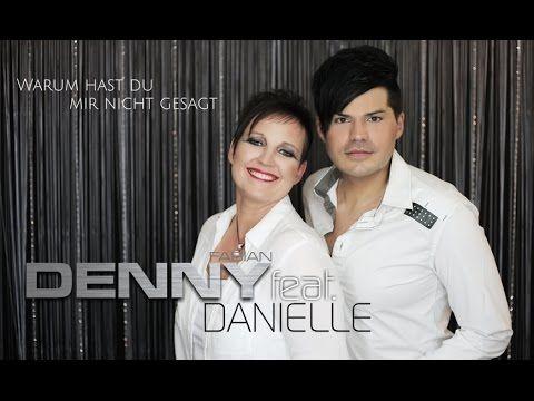 Denny Fabian feat.  Danielle - Warum hast du mir nicht gesagt ( Das offi...