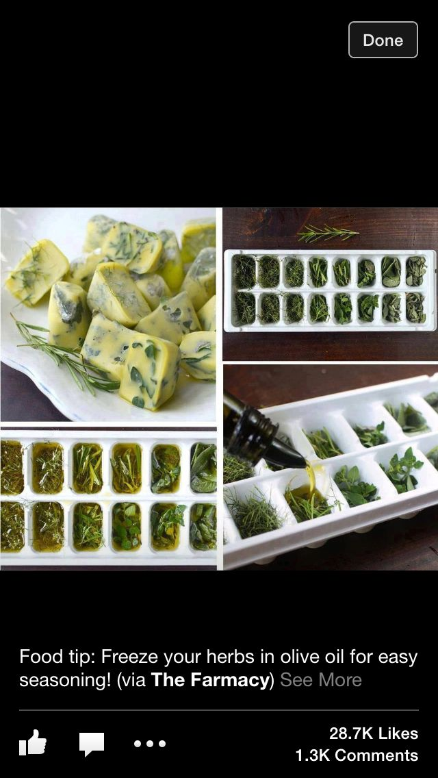 Freeze herbs in Olive oil for easy seasoning!