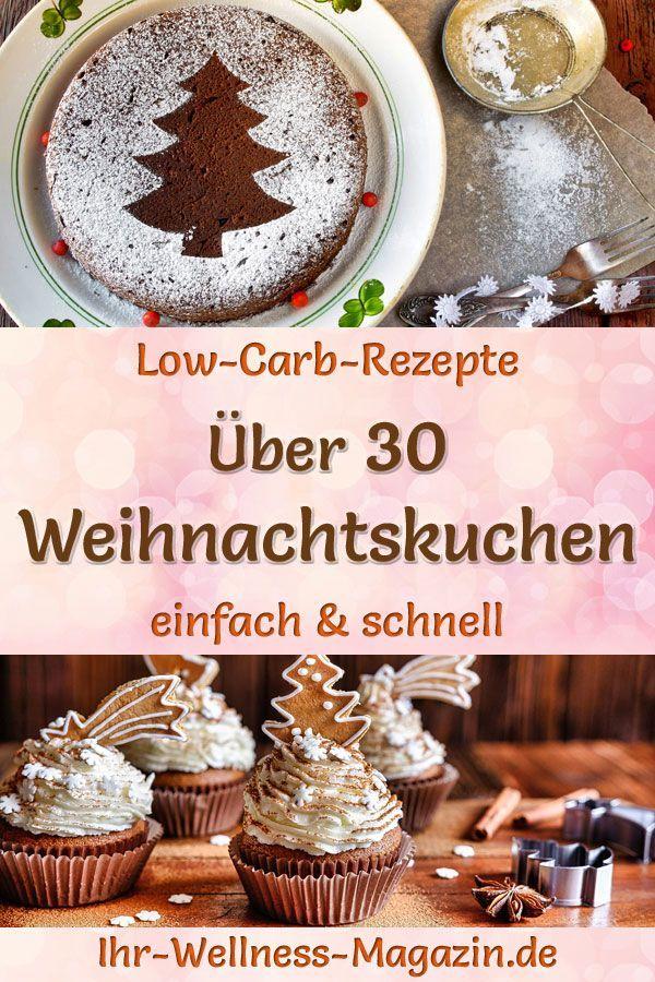 Low-Carb-Weihnachtskuchen - 35 Rezepte ohne Zucker