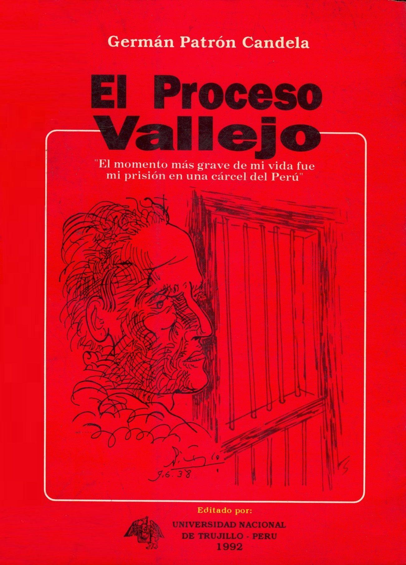 Germán Patrón Candela El proceso Vallejo / PQ 8497.V35