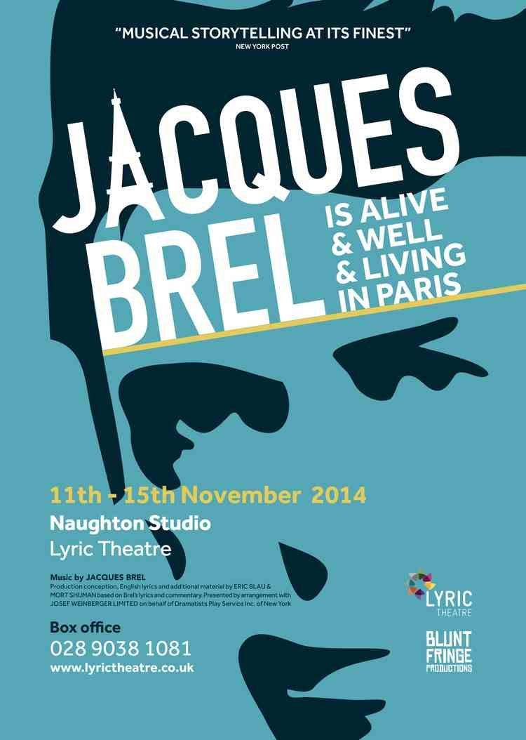 Jacques Brel is Alive and Well poster Belfast Poster