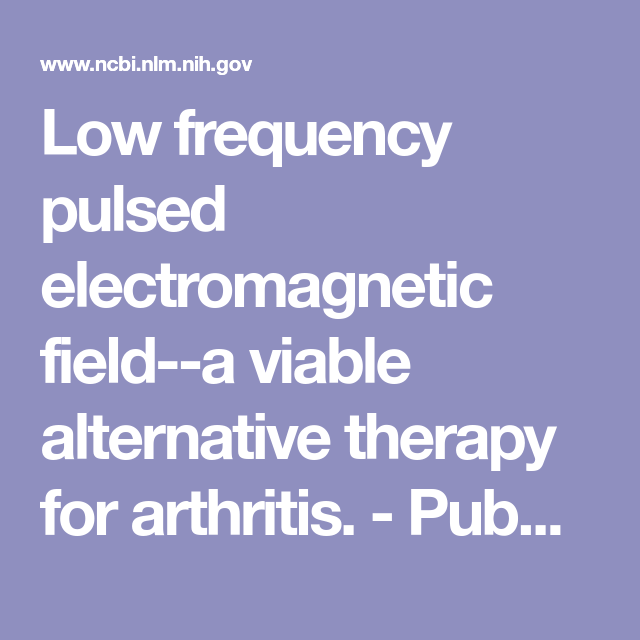 Low frequency pulsed electromagnetic field--a viable alternative