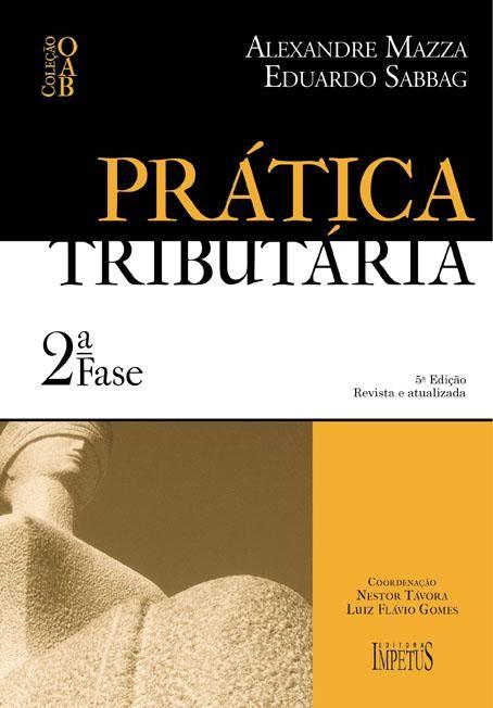 Pratica Tributaria Colecao Oab 2ª Fase Oab Colecoes Livros
