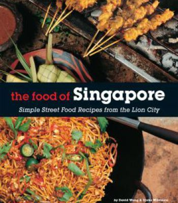 The food of singapore simple street food recipes from the lion city the food of singapore simple street food recipes from the lion city pdf forumfinder Image collections