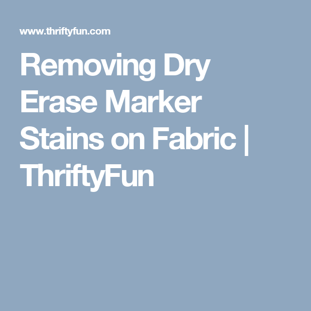 removing dry erase marker stains on clothing cleaning pinterest