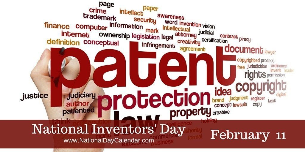 NATIONAL INVENTORS' DAY February 11 National day