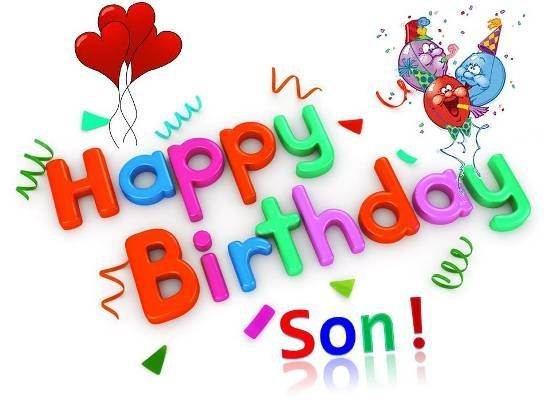 Birthday Wishes For Son Happy Birthday Wishes For Son Happy