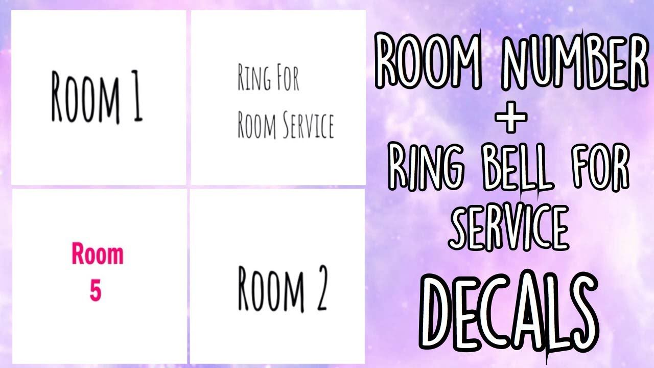 Roblox Bloxburg - Room Number + Ring bell for service Decal