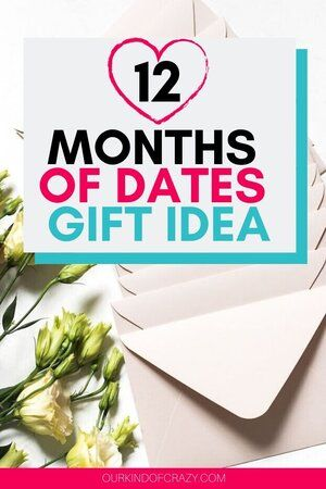 12 Months of Dates   Dating, Holiday gift guide, 12 months
