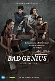 Download Film Bad Genius  Lynn A Genius High School Student Who Makes Money By Cheating Tests Receives A New Task That Leads Her To Set Foot On