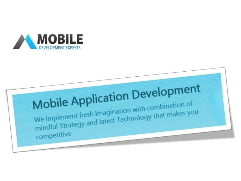 Mobile App Development by Mobile Development Experts by