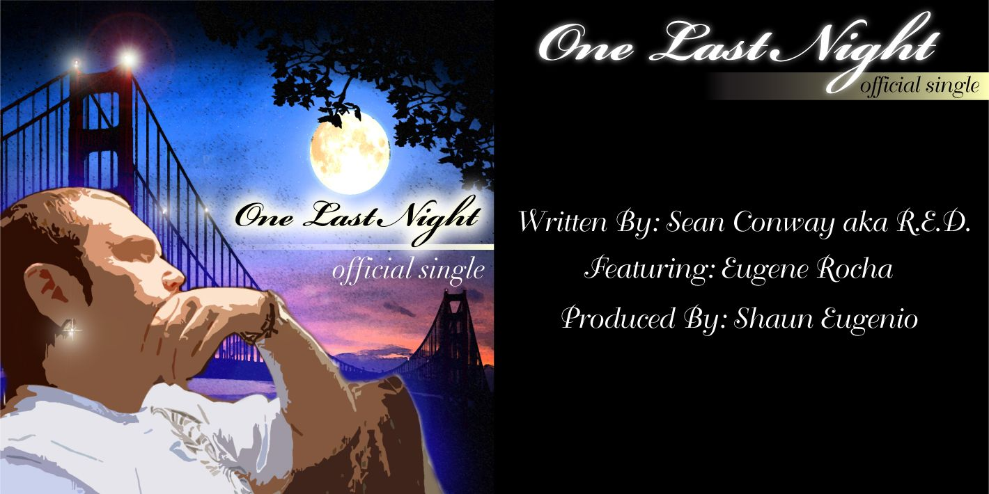 """Cover art to My first Official single """"One Last Night"""""""