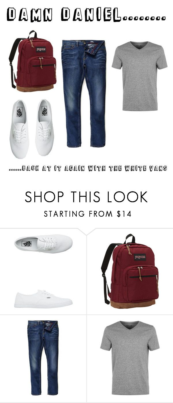"""Damn daniel"" by kenzieleythorne ❤ liked on Polyvore featuring Vans, JanSport, River Island, Topman, men's fashion and menswear"