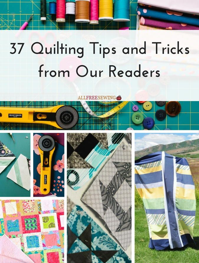 37 Quilting Tips and Tricks from Our Readers | Sewing projects ... : quilting tricks - Adamdwight.com