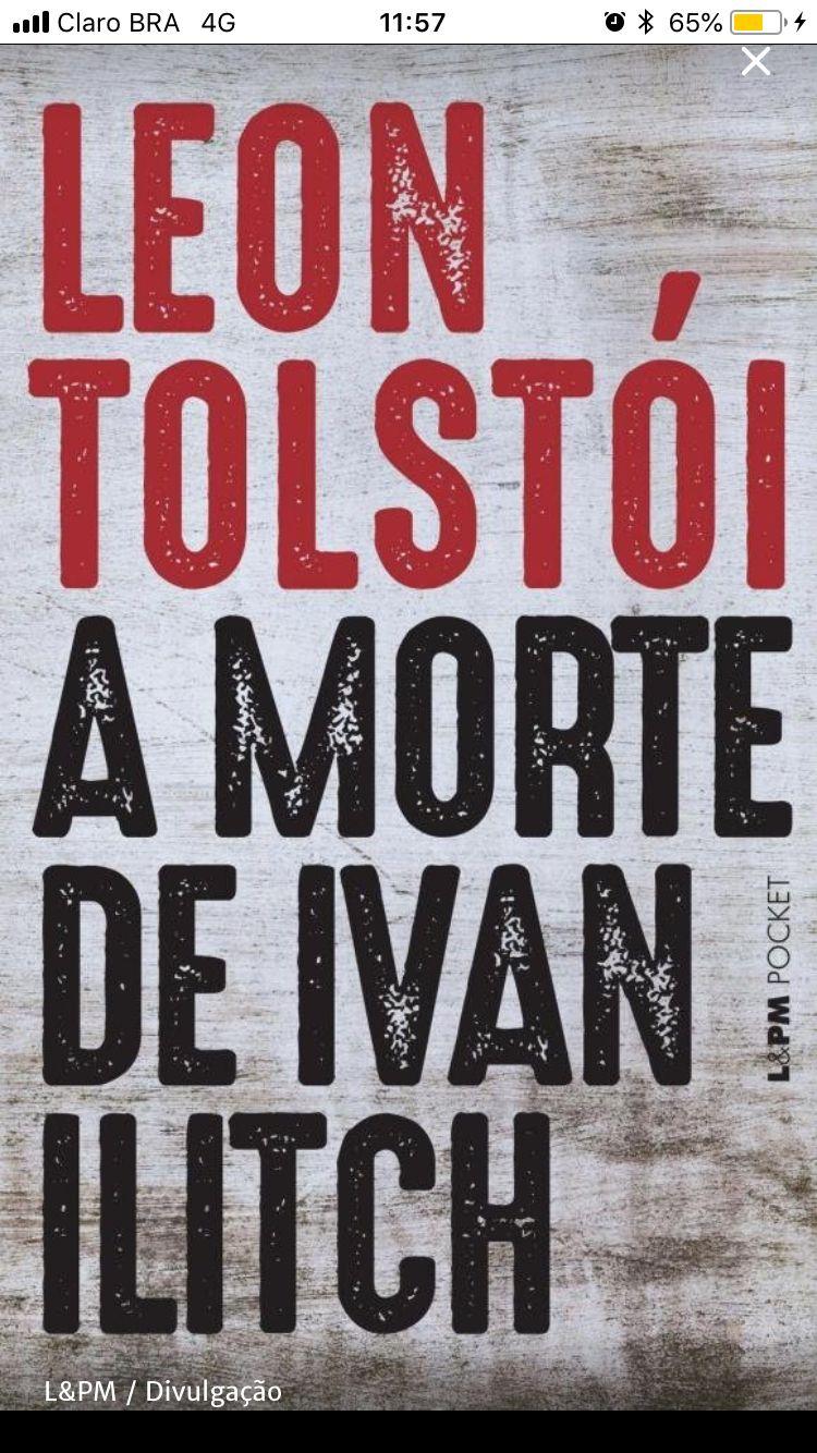 Pin De Vivi Uliano Em Pretendo Leo Tolstoy A Morte De Ivan