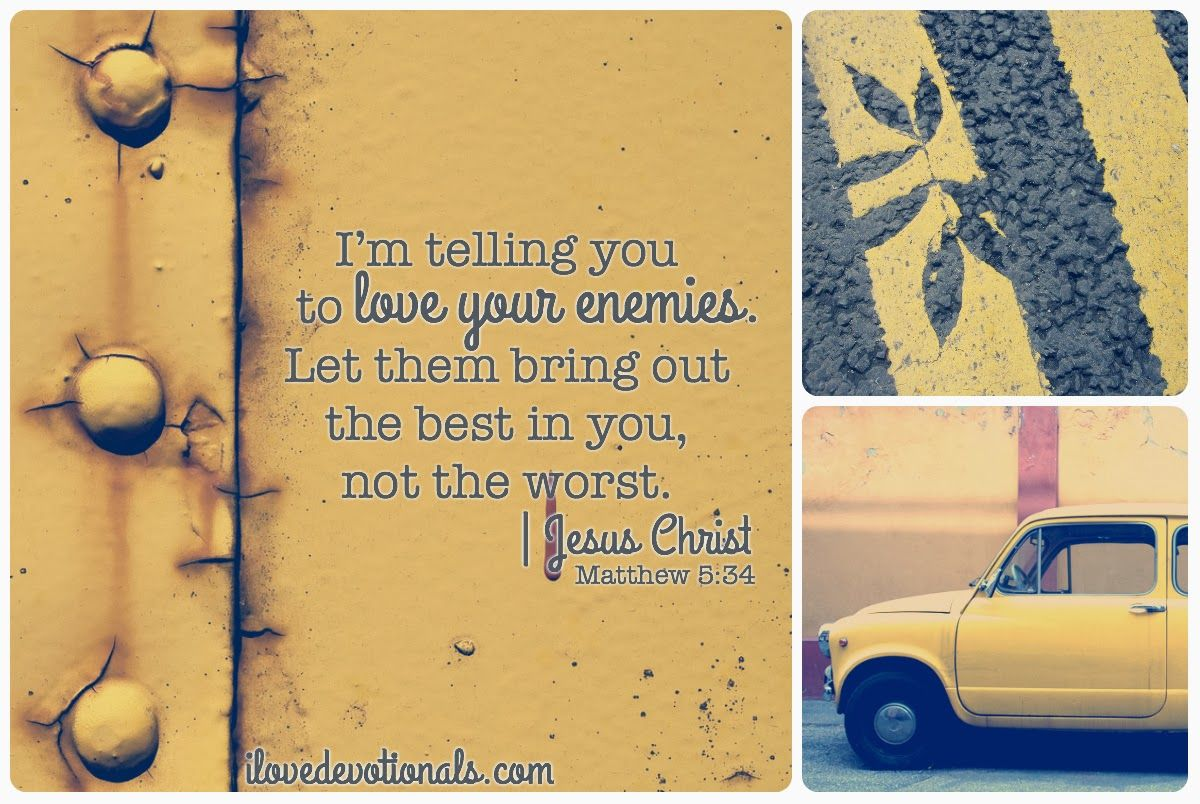 8 Powerful Reasons to Love Your Enemies 8 Powerful Reasons to Love Your Enemies new photo